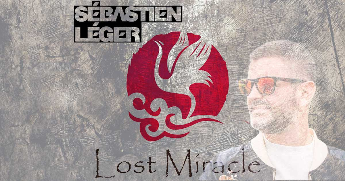 Lost Miracle - Sébastien Léger - Die Radio-Show - TONEART Radio